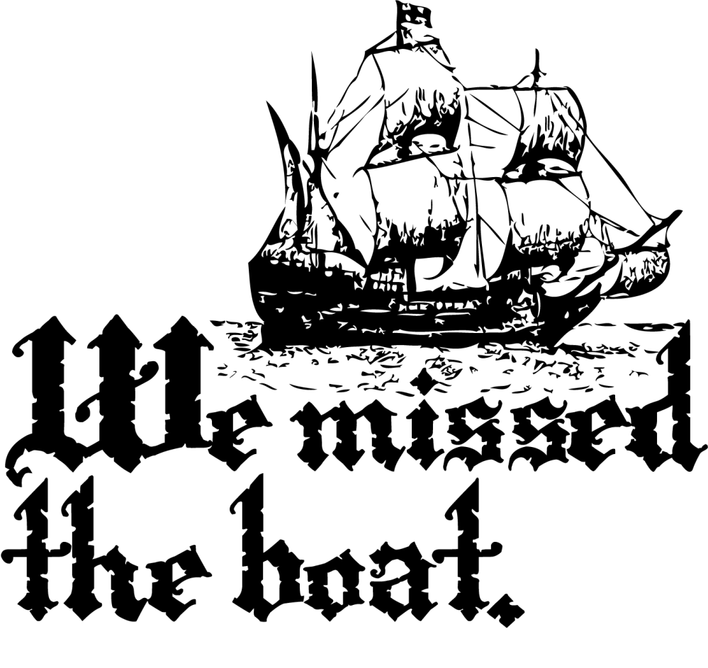 We-Missed-the-Boat